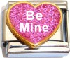 Be Mine on Pink Heart with Glitter Italian Charm