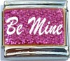 Be Mine on Pink with Glitter Italian Charm