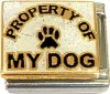 CT6674 Property of My Dog on White Italian Charms
