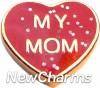 H1150M Glitter My Mom On Red HeartFloating Locket Charm