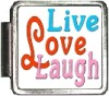 Live Love Laugh Custom Photo Italian  Charm